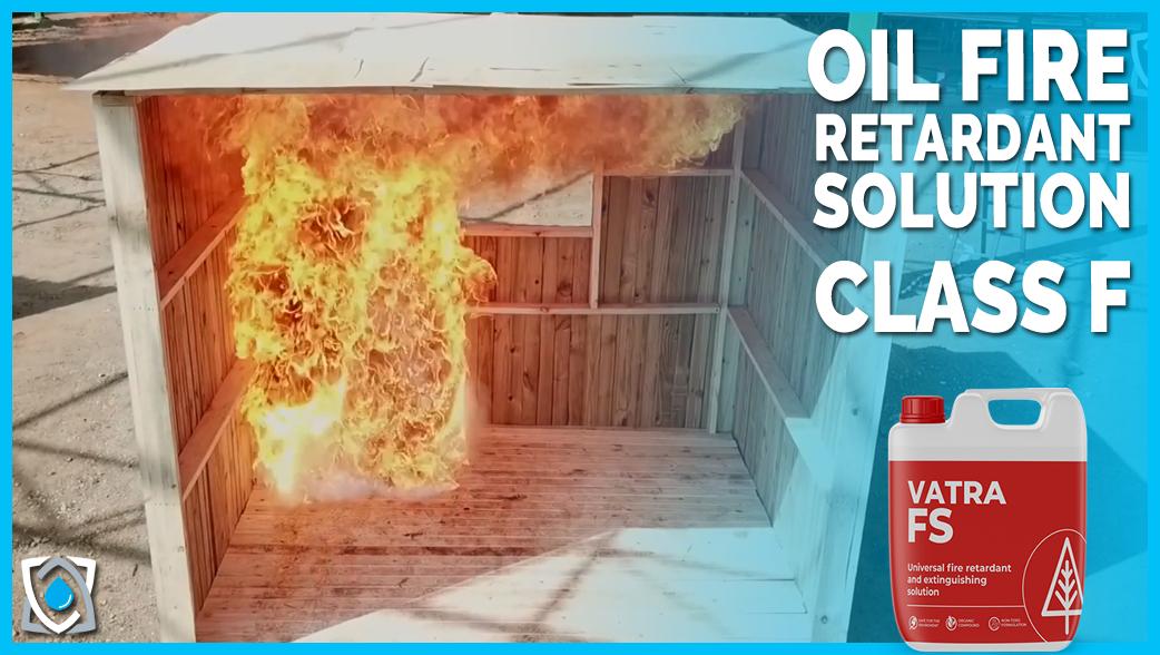 Oil Fire Retardant Solution